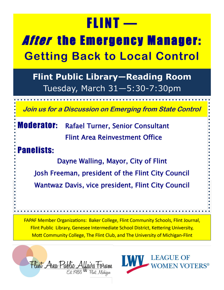 Flint Area Public Affairs Forum - Flint After the Emergency Manager: Getting Back to Local Control
