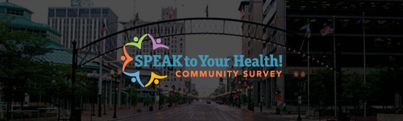 2015 Speak To Your Health! Community Survey