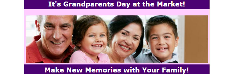 Celebrate Grandparents Day at the Market!