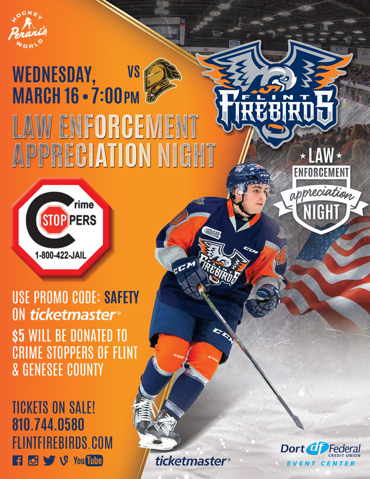Crime Stoppers benefit / Law enforcement appreciation night with Flint Firebirds