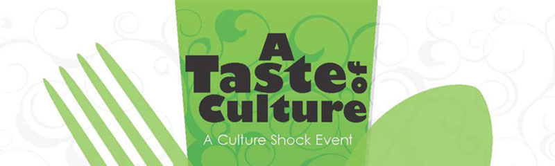 """""""A Taste of Culture"""" Presented by Communities First Inc"""