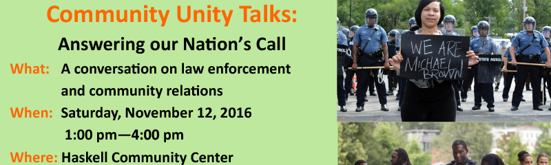 Community Unity Talks: Answering Our Nations Call Nov 12th 1-4 pm at Haskell Center