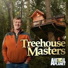 Treehouse Masters TONIGHT!