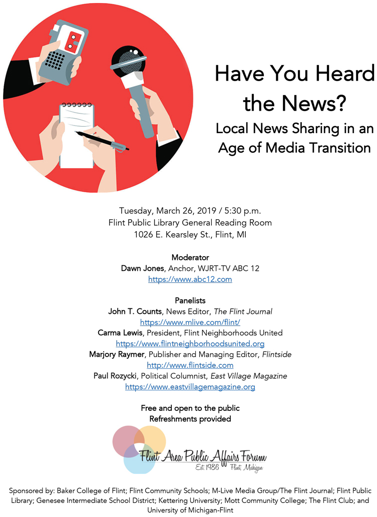 Have You Heard the News? - Flint Public Affairs Forum @ Flint Public Library - General Reading Room