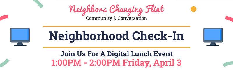 Community & Conversation - Neighborhood Check In