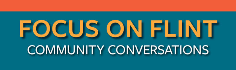 REMINDER: Flint-based teachers invited to upcoming community conversations
